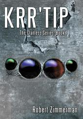 Krr'Tip: The Clanless Series:, Book 1