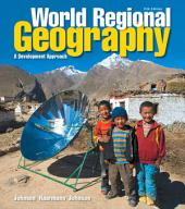 World Regional Geography: A Development Approach, Edition 11