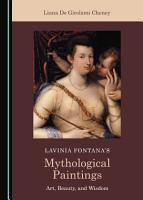 Lavinia Fontana   s Mythological Paintings PDF