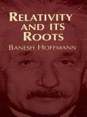 Relativity and Its Roots