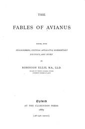 The Fables of Avianus, Edited, with Prolegomena, Critical Apparatus, Commentary, Excursus and Index