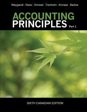 Accounting Principles  Part 1  6th Canadian Edition