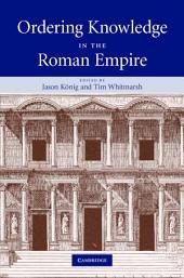 Ordering Knowledge in the Roman Empire