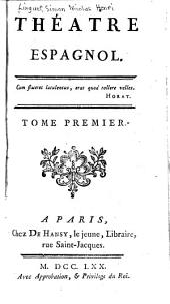 Théatre espagnol: Volume1