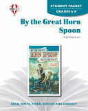 By the Great Horn Spoon  Student Packet PDF