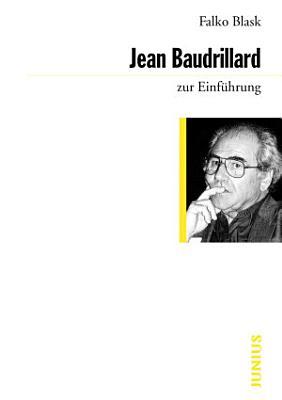 Jean Baudrillard zur Einf  hrung PDF