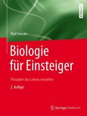 Biologie für Einsteiger: Prinzipien des Lebens verstehen, Ausgabe 2