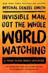 Invisible Man Got The Whole World Watching Book PDF