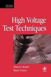 High Voltage Test Techniques: Edition 2