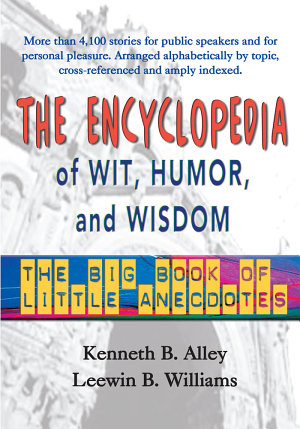 The Encyclopedia of Wit, Humor, and Wisdom