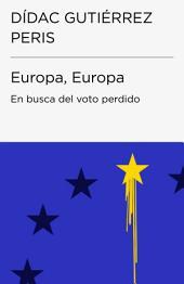 Europa, Europa (Colección Endebate): En busca del voto perdido