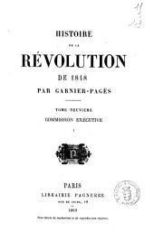 Histoire de la révolution de 1848 par Garnier-Pagès: Commission executive. 1, Volume9