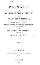 Principj di architettura civile. 3. ed. - Bassano, Remondini 1813