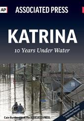 Katrina: 10 Years Under Water