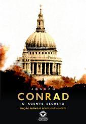 O agente secreto: The secret agent: Edição bilíngue português - inglês