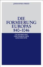 Die Formierung Europas 840-1046: Ausgabe 3
