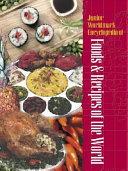 Junior Worldmark Encyclopedia of Foods and Recipes of the World PDF