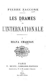 Les drames de l'Internationale: Volume 1