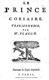 Le Prince corsaire: Tragi-comédie