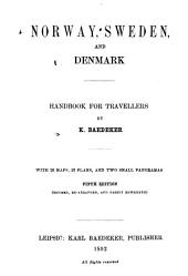 Norway, Sweden and Denmark: Handbook for Travellers