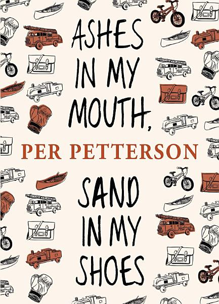 Download Ashes in My Mouth  Sand in My Shoes Book