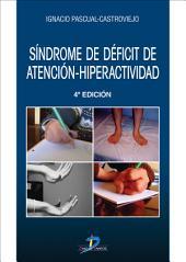 Síndrome de déficit de atención-hiperactividad.