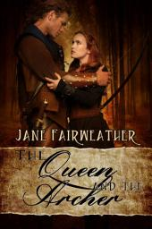 The Queen and the Archer