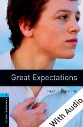 Great Expectations - With Audio Level 5 Oxford Bookworms Library: Edition 3