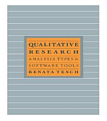 Qualitative Research Analysis Types And Software Book PDF