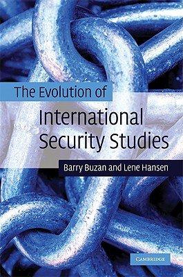 The Evolution of International Security Studies PDF