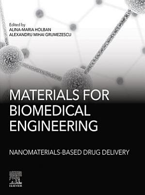 Materials for Biomedical Engineering: Nanomaterials-based Drug Delivery