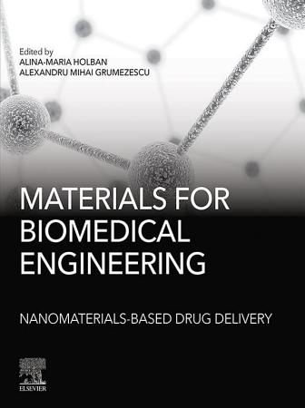 Materials for Biomedical Engineering  Nanomaterials based Drug Delivery PDF