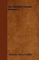 The Madeira Islands - Volume 1