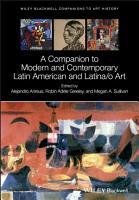 A Companion To Modern And Contemporary Latin American And Latina O Art