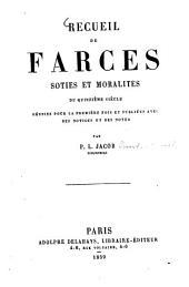 Recueil de farces soties et moralités du quinzième siècle