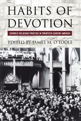 Habits Of Devotion Book PDF