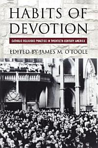 Habits of Devotion Book