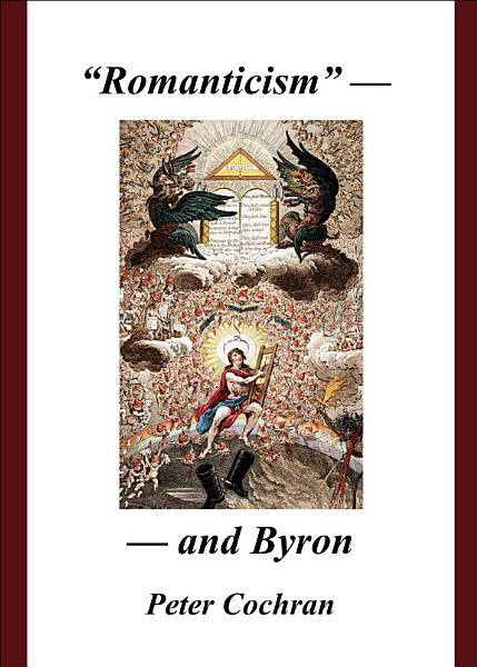 """""""Romanticism"""" – and Byron"""