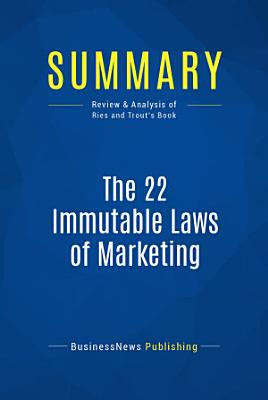 Summary  The 22 Immutable Laws of Marketing