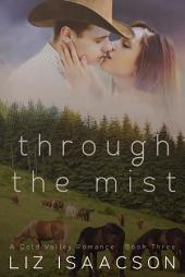 Through the Mist: An Inspirational Western Romance
