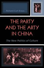 The Party and the Arty in China PDF
