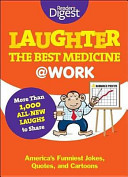 Laughter Is the Best Medicine  at  Work PDF