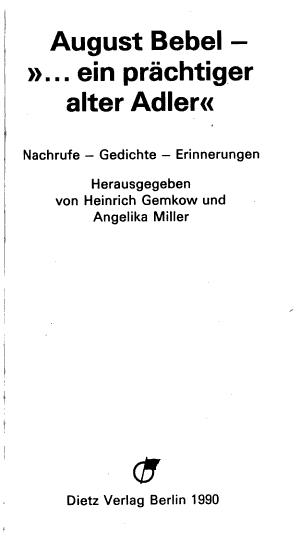 August Bebel     ein pr  chtiger alter Adler  PDF
