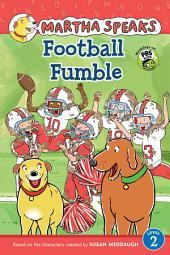Martha Speaks: Football Fumble (Reader)
