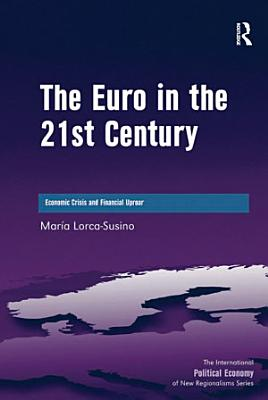 The Euro in the 21st Century