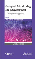 Conceptual Data Modeling and Database Design  A Fully Algorithmic Approach  Volume 1 PDF
