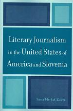 Literary Journalism in the United States of America and Slovenia