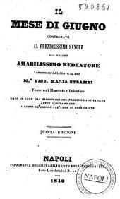 Il mese di giugno consagrato al preziosissimo sangue del nostro amabilissimo Redentore composto dal servo di Dio M.r Vinc. Maria Strambi