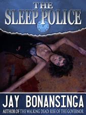 The Sleep Police