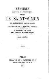 Mémoires complets et authentiques du duc de Saint-Simon sur le siècle de Louis XIV et la régence: Volume12